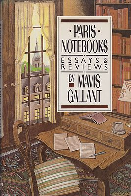 Paris Notebooks: Essays and ReviewsGallant, Mavis - Product Image