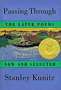 Passing Through: The Later Poems, New and SelectedKunitz, Stanley - Product Image