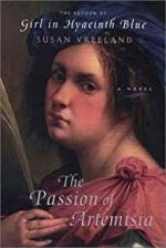 Passion of Artemisia, Theby- Vreeland, Susan - Product Image