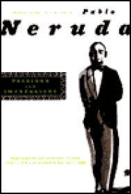 Passions and Impressionsby: Neruda, Pablo - Product Image