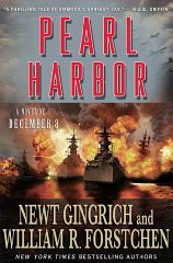 Pearl Harbor: A Novel of December 8thby: Gingrich, Newt - Product Image