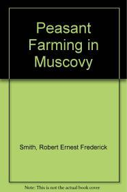 Peasant Farming in Muscovyby: Smith , Robert Ernest Frederick - Product Image