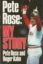 Pete Rose: My Storyby: Rose, Pete - Product Image