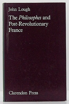 Philosophes and Post-Revolutionary France, TheLough, John - Product Image