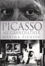 Picasso My Grandfatherby: Picasso, Marina - Product Image