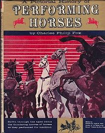 Pictorial History Of Performing Horses, AFox, Charles Philip - Product Image