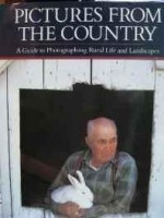 Pictures from the country: a guide to photographing rural life and landscapesby: Brown, Richard - Product Image