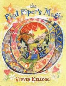 Pied Piper's Magic, TheKellogg, Steven, Illust. by: Steven Kellogg - Product Image