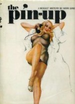 Pin Up, The: A Modest Historyby: Gabor, Mark - Product Image