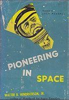 Pioneering In SpaceHendrickson, Jr., Walter B., Illust. by: Jack  Russell - Product Image