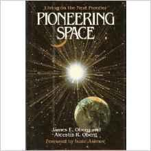 Pioneering Space: Living on the Next FrontierOberg, James E. - Product Image