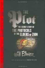 Plot, The: The Secret Story of The Protocols of the Elders of Zion Eisner, Will, Illust. by: Will Eisner - Product Image