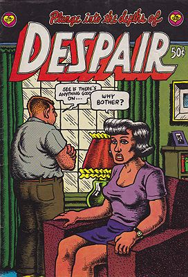 Plunge Into the Depths of DespairCrumb, Robert, Illust. by: Robert  Crumb - Product Image