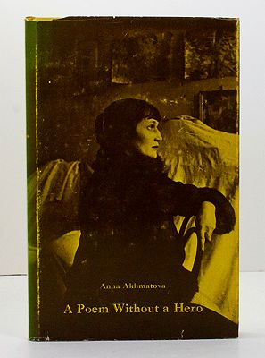Poem Without a Hero, AAkhmatova (Carl R. Proffer with Assya Humesky, translators) , Anna - Product Image