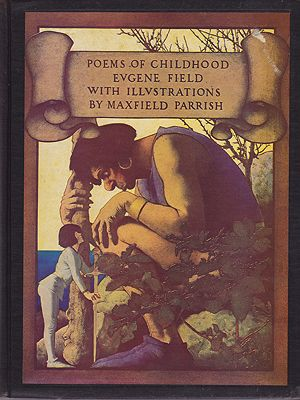 Poems of ChildhoodField, Eugene, Illust. by: Maxfield  Parrish - Product Image