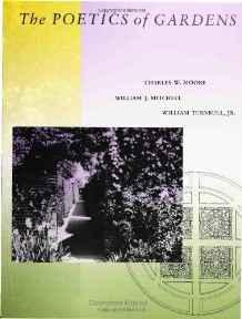 Poetics of Gardens, TheMoore, Charles W. - Product Image