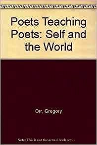 Poets Teaching Poets: Self and the WorldVoigt, Ellen Bryant (Editor) - Product Image