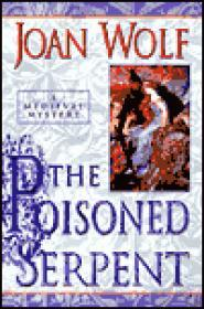 Poisoned Serpent, The by: Wolf, Joan - Product Image