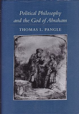 Political Philosophy and the God of AbrahamPangle, Thomas L. - Product Image