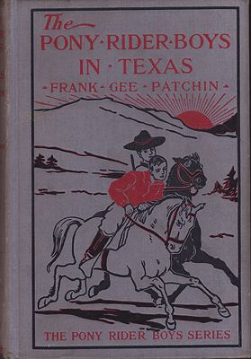 Pony Rider Boys in Texas, The or The Veiled Riddle of the PlainsPatchin, Frank Gee - Product Image