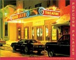 Popcorn Palaces: The Art Deco Movie Theater Paintings of Davis Coneby: Kinerk, Michael - Product Image