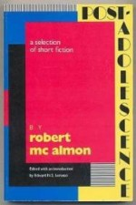 Post-Adolescence: A Selection of Short Fictionby: McAlmon, Robert - Product Image