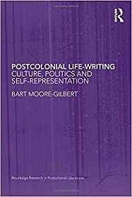Postcolonial Life-Writing: Culture, Politics, and Self-RepresentationMoore-Gilbert, Bart - Product Image