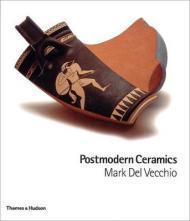 Postmodern Ceramicsby: Vecchio, Mark Del - Product Image