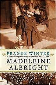Prague Winter: A Personal Story of Remembrance and War, 1937-1948Albright, Madeleine - Product Image