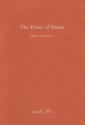 Praise of Swans, The (SIGNED COPY)Cambridge, Gerry - Product Image