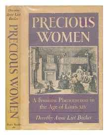 Precious Women: A Feminist Phenomenon in the Age of Louis XIVBacker, Dorothy Anne Liot - Product Image