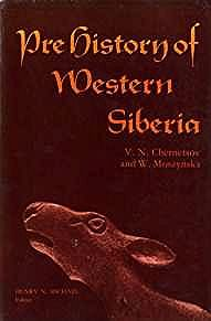Prehistory of Western Siberia - Arctic Institute of North America Anthropology of the North: Translations from Russian Sources - Number 9Chernetsov, V. N./W. Moszynska/Henry N. Michael (Editor) - Product Image