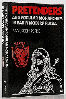 Pretenders and popular monarchism in early modern Russia - The false tsars of the Time of TroublesPerrie, Maureen - Product Image