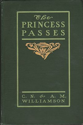 Princess Passes, TheWilliamson, C.N., A.M., Illust. by: Edward Penfield - Product Image