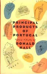 Principal Products of Portugal: Prose PiecesHall, Donald - Product Image