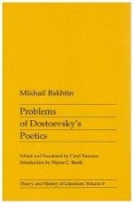 Problems of Dostoevsky's Poeticsby: Bakhtin, Mikhail - Product Image