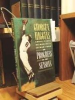 Progress of the Seasons, The: Forty Years of Baseball in our Townby: Higgins, George V. - Product Image
