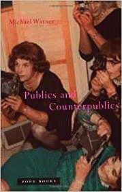 Publics and CounterpublicsWarner, Michael - Product Image