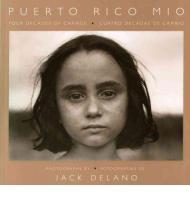 Puerto Rico Mio  Four Decades of Changeby: Delano, Jack - Product Image
