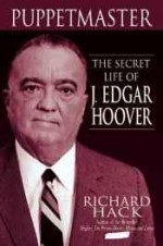 Puppetmaster: The Secret Life of J. Edgar Hooverby: Hack, Richard - Product Image