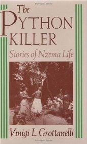 Python Killer, The - Stories of Nzema Lifeby: Grottanelli, Vinigi L. - Product Image