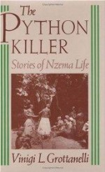 Python Killer, The : Stories of Nzema Lifeby: Grottanelli, Vinigi L. - Product Image