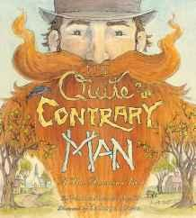 Quite Contrary Man, The: A True American TaleHyatt, Patricia Rusch, Illust. by: Kathryn Brown - Product Image