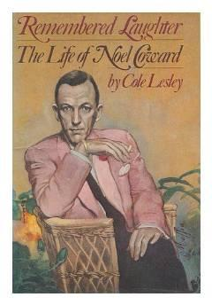 REMEMBERED LAUGHTER: THE LIFE OF NOEL COWARDLesley, Cole - Product Image