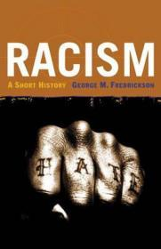 Racism: A Short Historyby: Fredrickson, George M. - Product Image