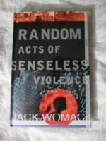 Random Acts of Senseless Violenceby: Womack, Jack - Product Image