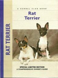Rat Terrier: A Comprehensive Owner's Guideby: Kane, Alice J. - Product Image