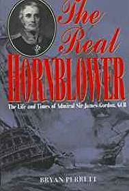 Real Hornblower, The: The Life of Admiral of the Fleet Sir James Alexander Gordon, GcbPerrett, Bryan - Product Image