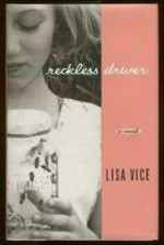 Reckless Driver: A Novelby: Vice, Lisa - Product Image