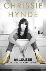 Reckless: My Life as a Pretenderby: Hynde, Chrissie - Product Image